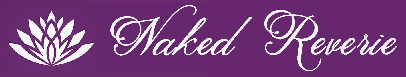 Naked Reverie